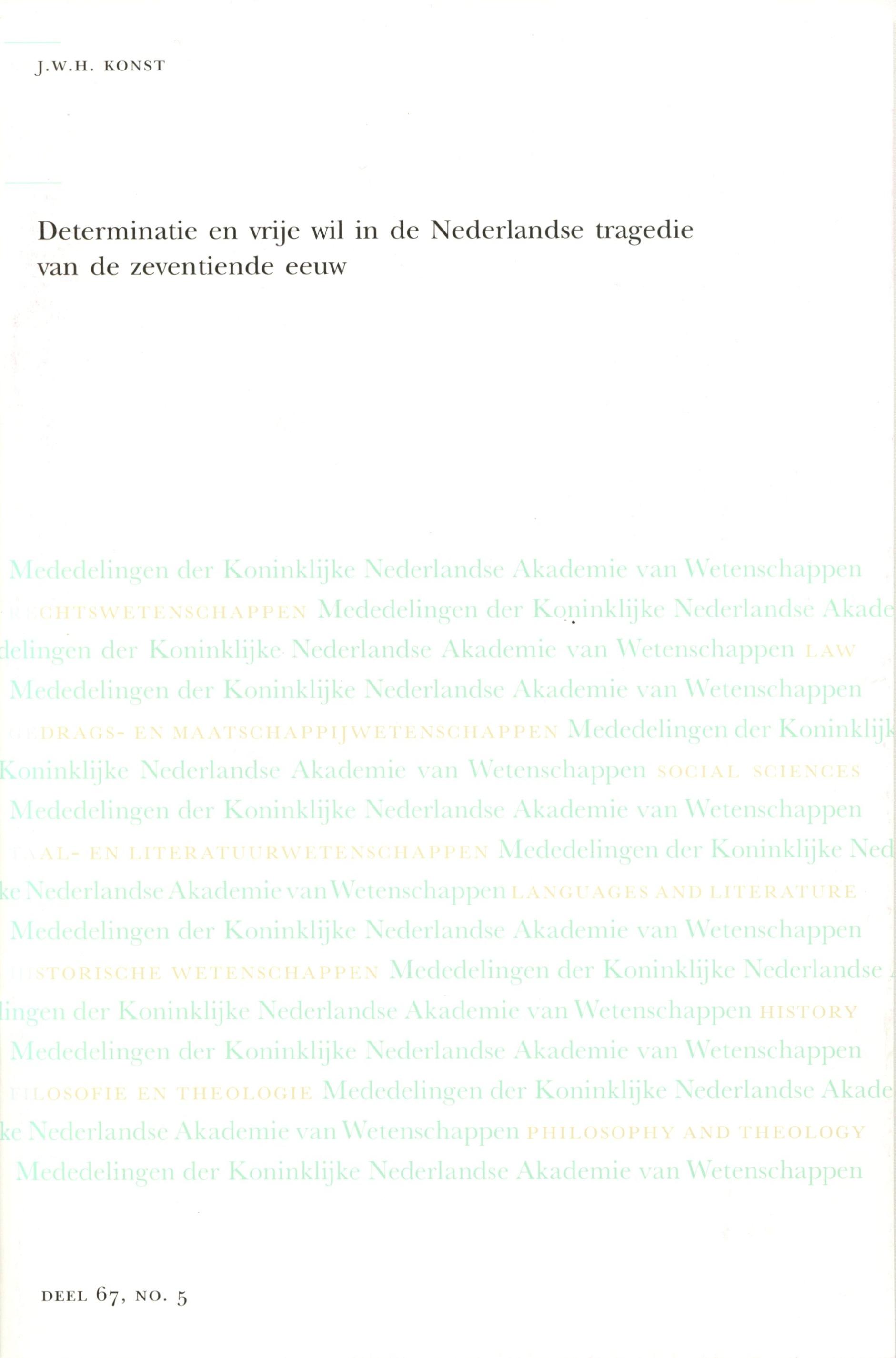 Determinatie en vrije wil in de Nederlandse tragedie van de zeventiende eeuw