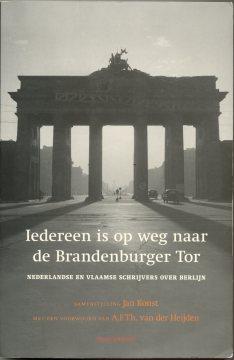 Buchcover Iedereen is op weg naar de Brandenburger Tor