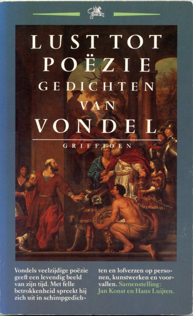 oost van den Vondel: Lust tot poëzie. Gedichten